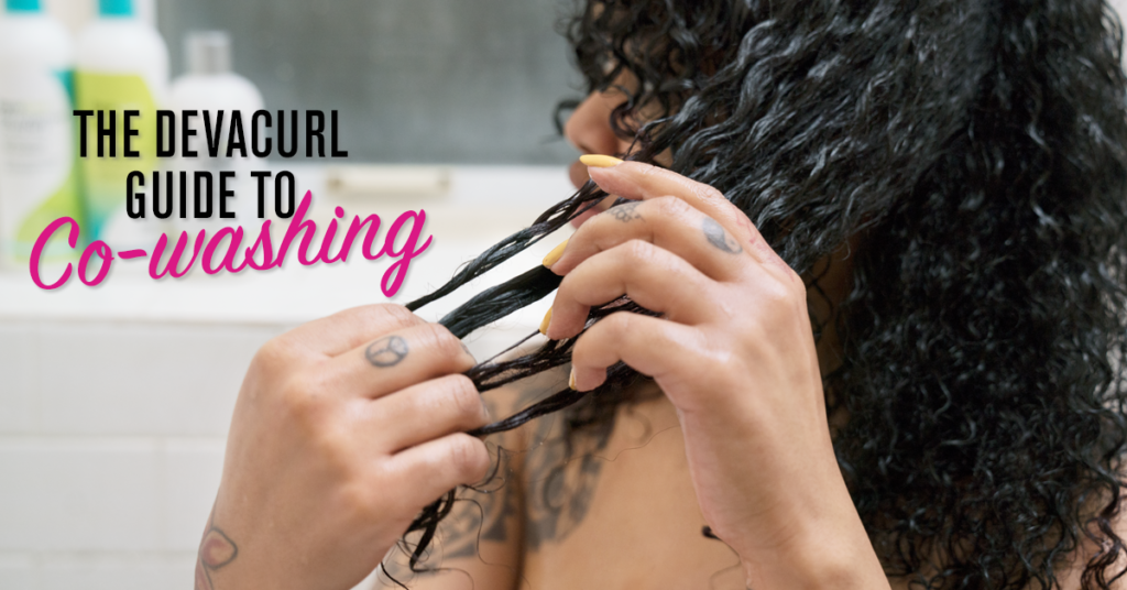 Devacurl Blog The Guide To Co Washing