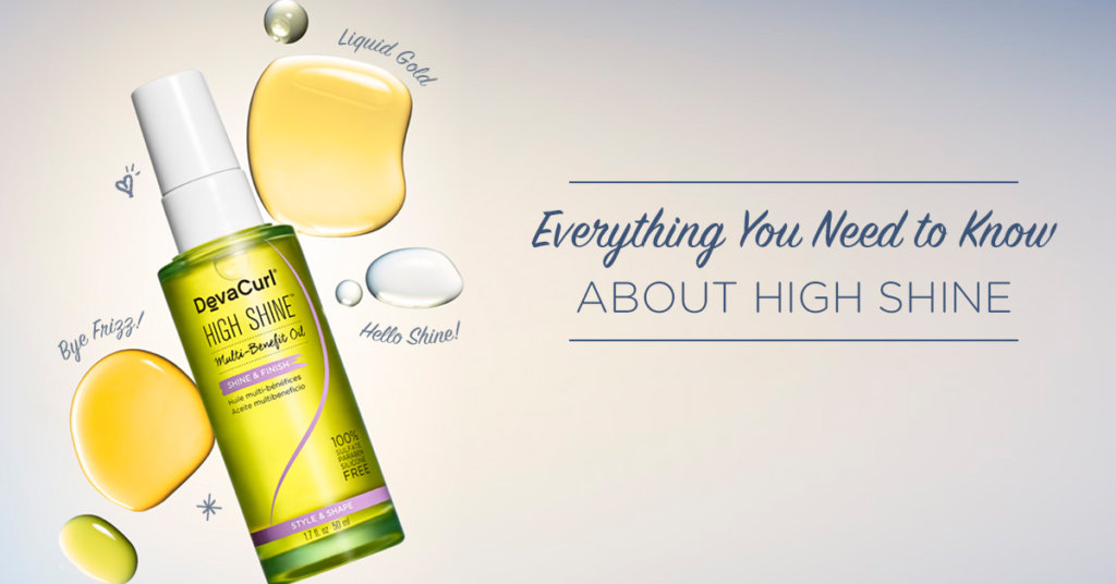 bc6e1de2d0d4 DevaCurl Blog: All You Need To Know About High Shine!